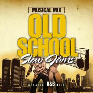 Old School Slow Jams