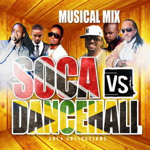 Soca vs Dancehall Ft